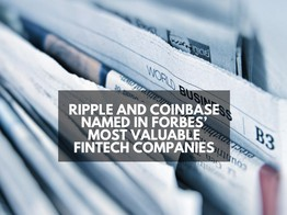 Ripple and Coinbase Named In Forbes' Most Valuable Fintech Companies image