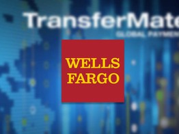 Wells Fargo Joins Hands With FinTech Giant 'TransferMate' to Facilitate its International Payments image