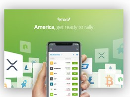 eToro Officially Launches Crypto Trading Platform & Wallet in the U.S. image