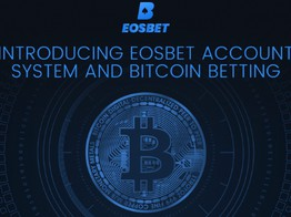 EOSBet Marches Toward Mass Adoption With Launch of Account System and Bitcoin Betting image