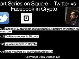 Part 3 Square's moves in Crypto - Daily Fintech image