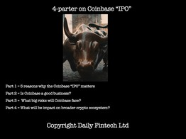 """4-parter on Coinbase """"IPO"""" - Part 1 = 5 Reasons Why It Matters - Daily Fintech image"""