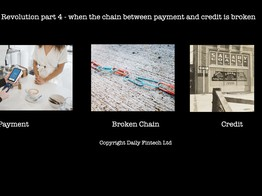 Prepaid Revolution part 4: what happens when payment is disconnected from bank rails credit - Daily Fintech image