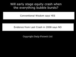 Will early stage equity crash when the everything bubble bursts? - Daily Fintech image