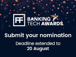 Extended deadline announced for Banking Tech Awards 2021 - FinTech Futures image