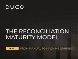 White paper: The reconciliation maturity model: Part 1 – from manual to machine learning image