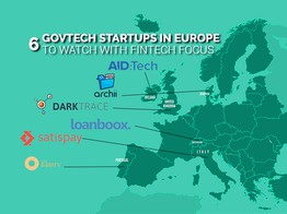 6 Govtech Startups in Europe to Watch with Fintech Focus | Fintech Schweiz Digital Finance News - FintechNewsCH image