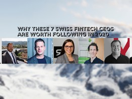 Why These 7 Swiss Fintech CEOs are Worth Following in 2020 | Fintech Schweiz Digital Finance News - FintechNewsCH image