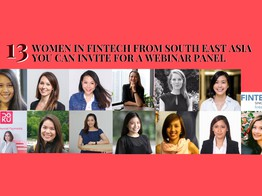 13 Amazing Women in Fintech From South East Asia You Can Invite for a Webinar Panel - Fintech Singapore image