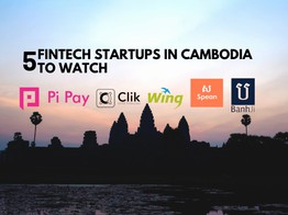 5 Fintech Startups in Cambodia to Watch - Fintech Singapore image