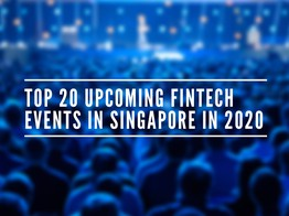 Top 20 Upcoming Fintech Events in Singapore in 2020 - Fintech Singapore image