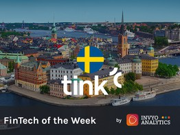 Weekly Fintech Radar: Tink's ID, fresh funding and other news | INVYO Insights Europe : Media Fintech image