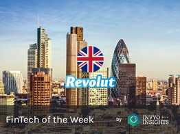 Weekly Fintech Radar: Revolut's ID, Russian Power, Revolut Youth and other news | INVYO Insights Europe : Media Fintech image