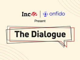 The Dialogue By Inc42 And Onfido | In Focus: Fintech, Gaming And Transport Tech image