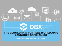 DBX - The Blockchain For Real World Apps Launches Official ICO - NullTX image