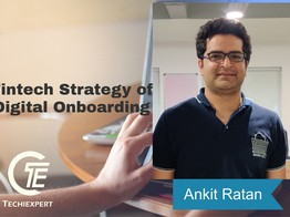 The Fintech Strategy of Digital Onboarding And Its Future - Techiexpert.com image
