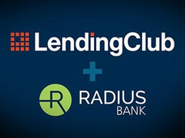 LendingClub and Radius Merger: First of Many Fintech + Bank Deals? image