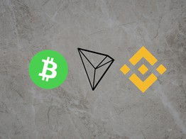Bitcoin Cash, Tron and Binance Coin Price Analysis and Prediction: Bulls Lose Strength and Fail to Retain Growth » The Merkle Hash image