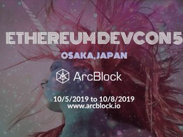 ArcBlock To Attend Ethereum Devcon 5 in Osaka, Japan and Preparing for Token Swap Services » The Merkle Hash image