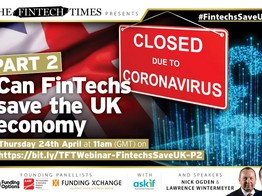 TFT Webinar: Can FinTechs save the UK economy - PART2 | The Fintech Times image