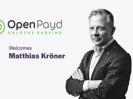 OpenPayd Appoints Matthias Kroner onto its Board | The Fintech Times image