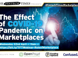 TFT Webinar Review: The Effect of COVID19 Pandemic on Marketplaces | The Fintech Times image