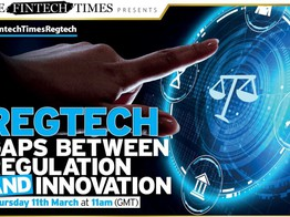Webinar: Gaps in Regulation and Innovation with ComplyAdvantage, Kompli-Global and Andrew Churchill | The Fintech Times image