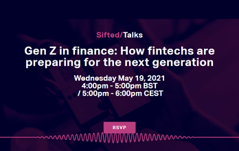 Gen Z in finance: How fintechs are preparing for the next generation
