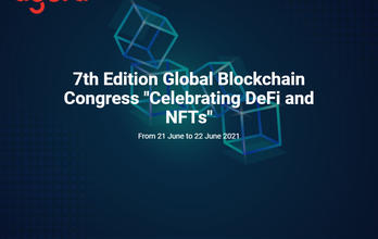 """7th Edition Global Blockchain Congress """"Celebrating DeFi and NFTs"""""""