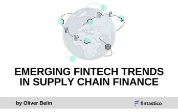 Emerging Fintech Trends in Supply Chain Finance